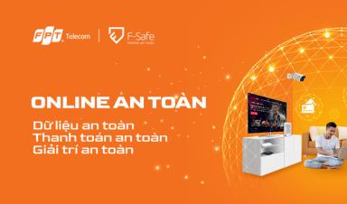 F-Safe – Một giải pháp bảo mật duy nhất và toàn diện